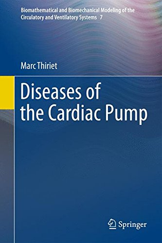 Diseases of the Cardiac Pump (Biomathematical and Biomechanical Modeling of the Circulatory and Ventilatory Systems)