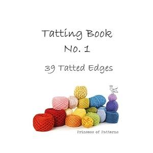 Tatting Book No. 1 (39 Tatted Edges)