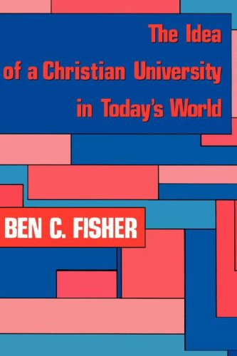 IDEA OF A CHRISTIAN UNIVERSITY