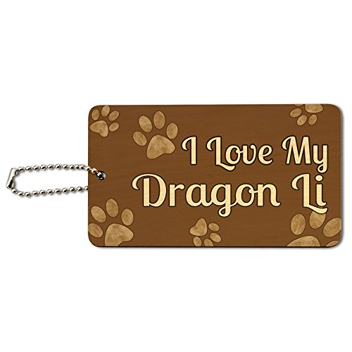 I Love My Dragon Li Brown with Paw Prints Wood ID Tag Luggage Card Suitcase