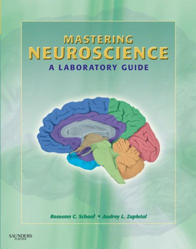 Mastering Neuroscience: A Laboratory Guide, 1e