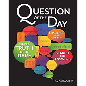 Question of the Day: Where Truth Is the Dare   [QUES OF THE DAY] [Paperback]