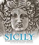 img - for Claire L. Lyons: Sicily : Art and Invention Between Greece and Rome (Hardcover); 2013 Edition book / textbook / text book