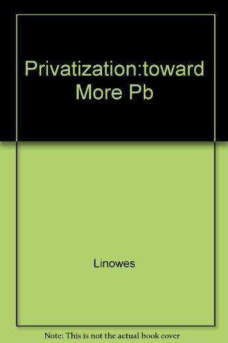 Privatization: Toward More Effective Government : Report of the President's Commission on Privatization