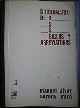 Diccionario de siglas y abreviaturas (Spanish Edition