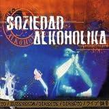Directo, Suzhen, Reicht by Soziedad Alkoholika