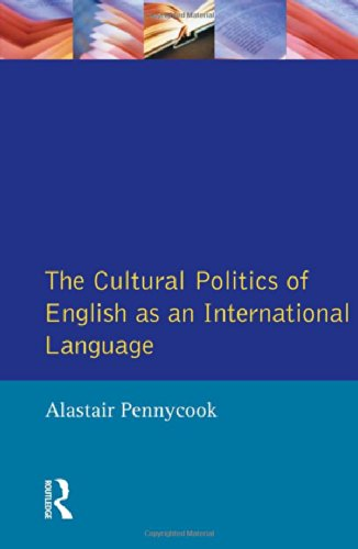 The Cultural Politics of English as an International Language (Language In Social Life)