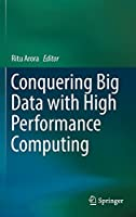 Conquering Big Data with High Performance Computing Front Cover