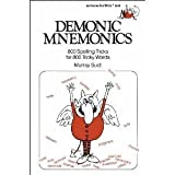 Demonic Mnemonics: 800 Spelling Tricks for 800 Tricky Words (Fearon teacher-aid books)