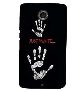 PrintVisa Quotes & Messages 3D Hard Polycarbonate Designer Back Case Cover for Motorola Motorola Google Nexus 6