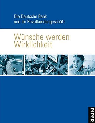 wunsche-werden-wirklichkeit-die-deutsche-bank-und-ihr-privatkundengeschaft