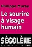 echange, troc Philippe Muray - Le sourire à visage humain : Suivi de Citoyen, citoyenneté et Encore plus de plus