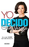 img - for Yo decido (Spanish Edition) book / textbook / text book