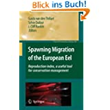 Spawning Migration of the European Eel: Reproduction index, a useful tool for conservation management (Fish &...