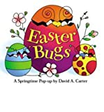 img - for [(Easter Bugs: A Springtime Pop-up )] [Author: David A. Carter] [Feb-2007] book / textbook / text book