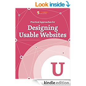 Practical Approaches for Designing Usable Websites (Smashing eBook Series 20)