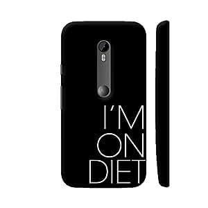 Colorpur I Am On Diet Artwork On Motorola Moto G Turbo Cover (Designer Mobile Back Case) | Artist: Dolly P