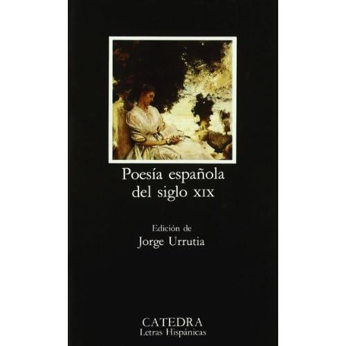 Poesia Espanola Del Siglo Xix