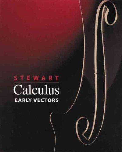 Calculus, Early Vectors (99) by Stewart, James [Hardcover (2003)]