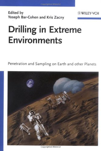 Drilling In Extreme Environments: Penetration And Sampling On Earth And Other Planets
