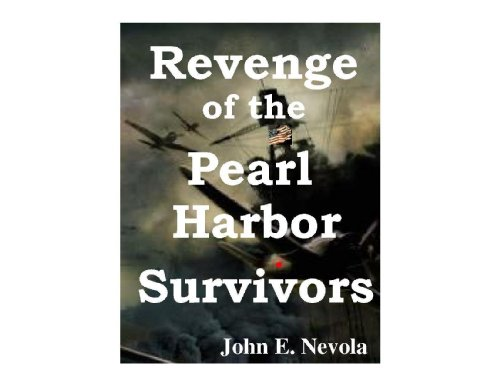 Image of Revenge of the Pearl Harbor Survivors