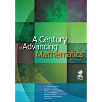 A CENTURY OF ADVANCING MATHEMATICS