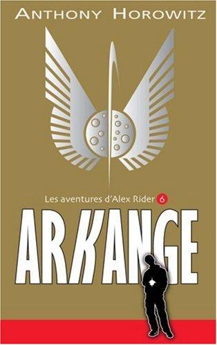 Les Aventures d'Alex Rider (6) : Arkange