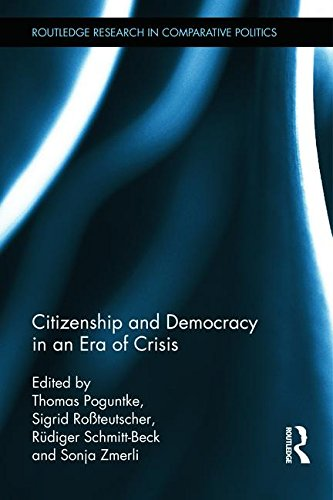 Citizenship and Democracy in an Era of Crisis: Essays in honour of Jan W. van Deth (Routledge Research in Comparative Po