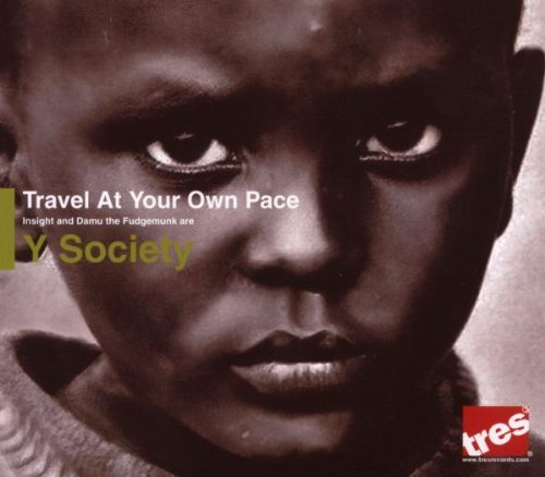 Y Society - Travel At Your Own Pace - Zortam Music