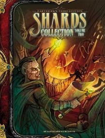 Earthdawn RPG 3rd Edition: Shards Collection Volume 2