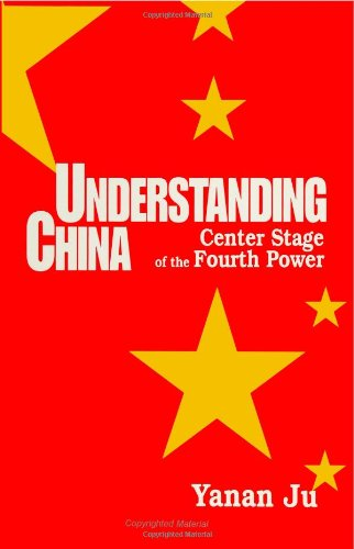 Understanding China: Center Stage Of The Fourth Power (Suny Series In International Management)