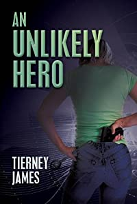 An Unlikely Hero by Tierney James ebook deal