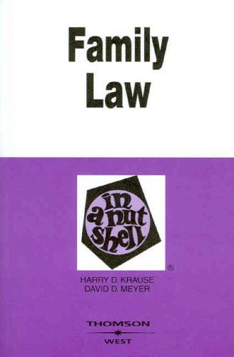 Family Law in a Nutshell, 5th (Nutshell Series) 5th (fifth) Edition by Harry D. Krause, David D. Meyer (2007)