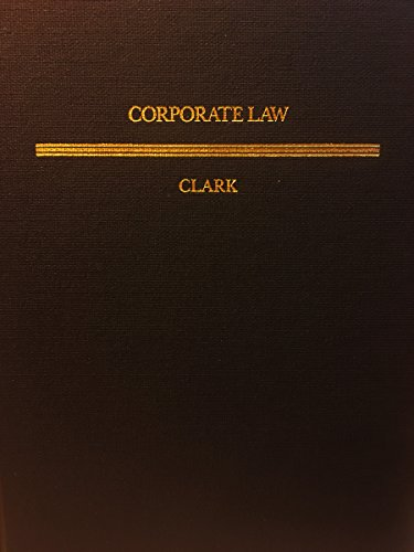 Corporate Law (Textbook Treatise Series) by Clark, Robert