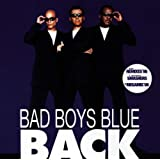 Back ~ Bad Boys Blue