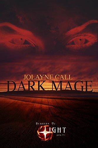 Bearers of Light: Book One, DARK MAGE