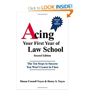 Download Acing Your First Year of Law School: The Ten Steps to Success You Won't Learn in Class, 2nd Edition ebook