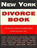 New York Divorce Book: Step-By-Step Guide Including Forms