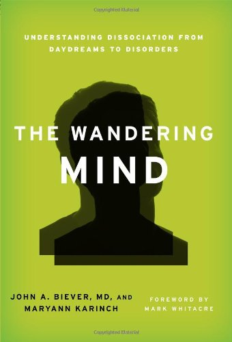 The Wandering Mind: Understanding Dissociation From Daydreams To Disorders front-937203