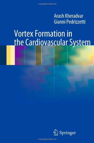 Vortex Formation in the Cardiovascular System