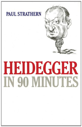 Heidegger in 90 Minutes (Philosophers in 90 Minutes)