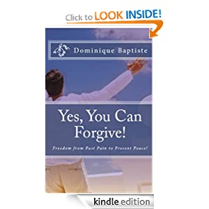 Yes, You Can Forgive!