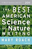 img - for The Best American Science and Nature Writing 2011 1st (first) edition book / textbook / text book