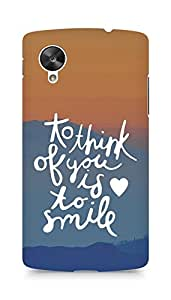 AMEZ to think of you is to smile Back Cover For LG Nexus 5