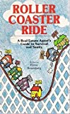 img - for Roller Coaster Ride: a Real Estate Agent's Guide to Survival and Sanity book / textbook / text book