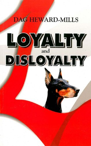 theme of loyalty disloyalty If the conflict is resolved by giving one loyalty precedence over another, it does not necessarily follow that loyalty to the one is disloyalty to the other.