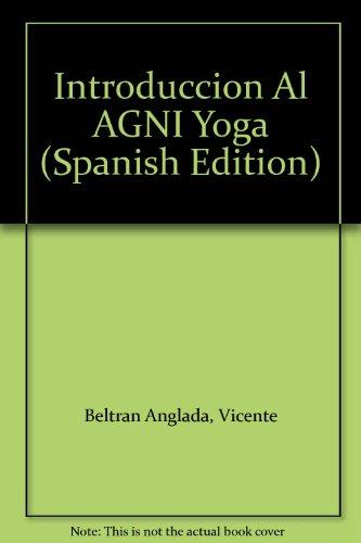 Introducción Al Agni Yoga