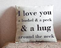 """Custom Pillow Cover Personalized Pillowcase """"I love you a bushel and peck...""""Valentine's day gift Birthday gift Anniversaries cushion cover by IZOOK"""