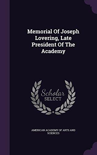 Memorial Of Joseph Lovering, Late President Of The Academy