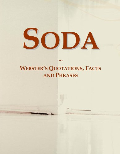 Soda: Webster's Quotations, Facts and Phrases